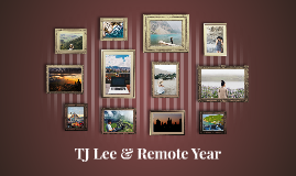 TJ Lee & Remote Year