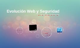 Evolución Web y Seguridad