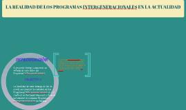 LA REALIDAD DE LOS PROGRAMAS INTERGENERACIONALES EN LA ACTUA