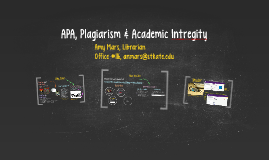 Documentation, Plagiarism & Academic Intregity_APA