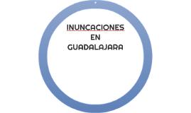 INUNCACIONES EN GUADALAJARA