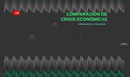 COMPARACIÓN DE CRISIS ECONÓMICAS