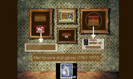 Copy of Alianza para el progreso (1961-1970)
