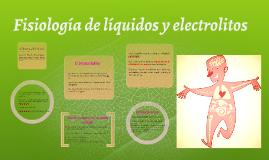 Copy of Fisiología de líquidos y electrolitos