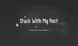 Stuck With My Past: Face Claimers
