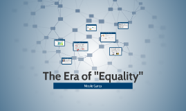 """The Era of """"Equality"""""""