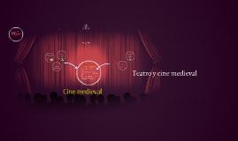 Teatro y cine medieval