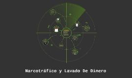 NARCOTRAFICO Y LAVADO DE DINERO