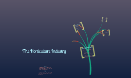 Copy of The Horticulture Industry