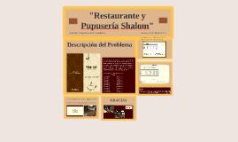 """""""Restaurante y Pupusería Shalom"""""""