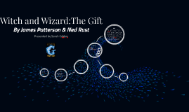 Witch and Wizard: The Gift