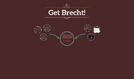 Get Brecht!