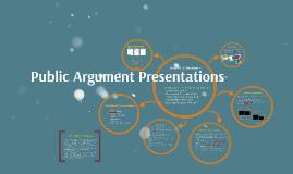 Public Argument Presentations