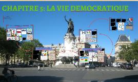 CHAPITRE 3: LA VIE DEMOCRATIQUE