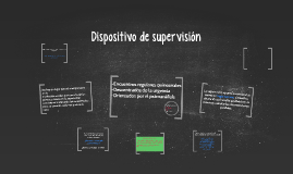 Dispositivo de supervisión
