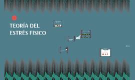 Copy of TEOTIA DEL ESTRES FISICO