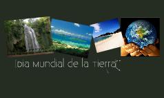 Dia Mundial de la Tierra :)