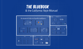 The Bluebook & the California Style Manual