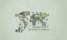 Copy of EVOLUCIÓN DE LOS INSTRUMENTOS MUSICALES
