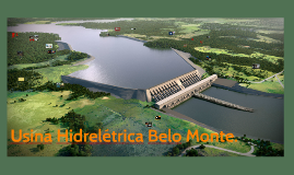 Copy of Usina hidroeletrica belo monte