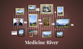 Copy of Medicine River