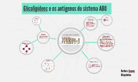 Glicolipídeos e os antígenos do sistema ABO