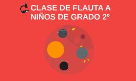 CLASE DE FLAUTA A NIÑOS DE GRADO 2º