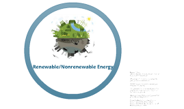 Renewable & Nonrenewable Energy