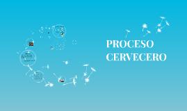 PROCESO CERVECERO