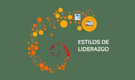 Copy of ESTILOS DE LIDERAZGO