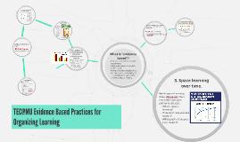 TEC@MU Evidence Based Practices for Organizing Learning + ED