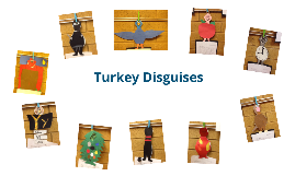 Turkey Disguises
