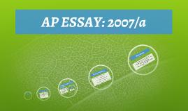 AP ESSAY: 2007/a