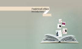 Empirical ethics