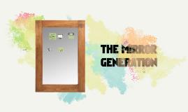 Copia de THE MIRROR GENERATION