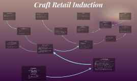 Craft Retail Inductions