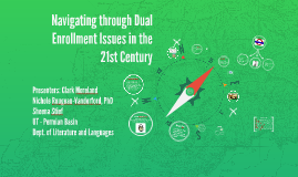 Navigating through Dual Enrollment Issues in the 21st Centur