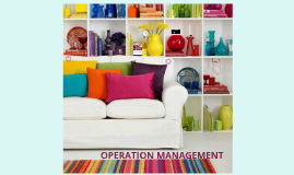 Copy of OPERATION MANAGEMENT