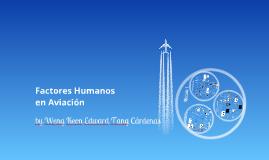 Copy of Copy of Factores Humanos en Aviación