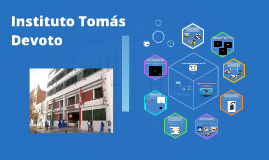 Instituto Tomás Devoto. TIC