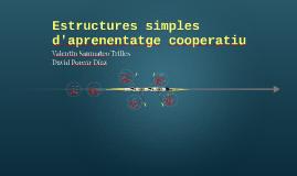 Estructures simples d'aprenentatge cooperatiu