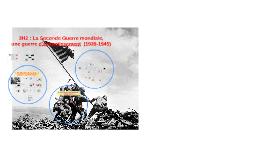 3H3 : La Seconde Guerre mondiale (1939-1945)