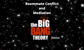 TBBT Roommate Agreement and Mediation