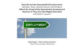 How Do Certain Household Characteristics