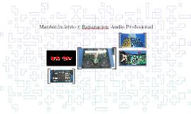 Mantenimiento y Reparacion Audio Profesional
