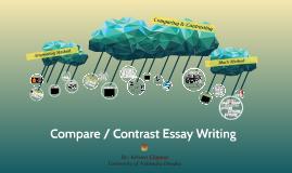Compare / Contrast Essay Writing