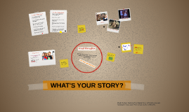 WHAT'S YOUR STORY? GAFE Slide Assn
