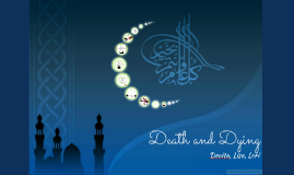 Death and Dying in Islam