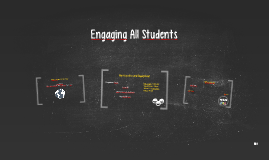 Engaging All Students
