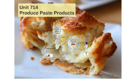 Copy of Copy of Copy of Unit 714 Prepare pastry products (Uni copy)